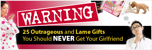 Warning 25 Outrageous Lame Gifts You Should Never Get
